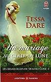 DEMOISELLES DE SPINDLE COVE (LES) T.03 : UN MARIAGE AU CLAIR DE LUNE