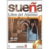 Sueña. Libro del alumno. Con 2 CD Audio. Per le Scuole superiori: Sueña 1. Libro del Alumno (Métodos - Sueña -...