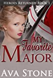 img - for My Favorite Major (Heroes Returned Book 1) book / textbook / text book