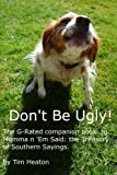 img - for Don't Be Ugly: