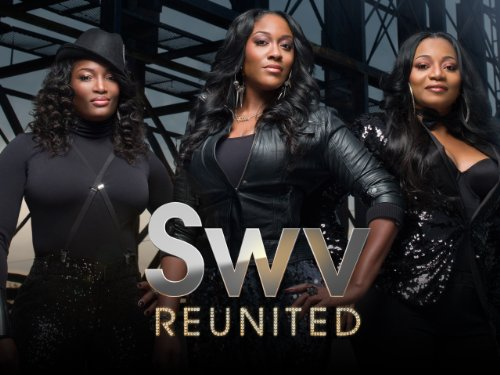 SWV Reunited Season 1