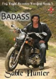 img - for Badass - Sweeter Version (Hell Yeah! Sweeter Version Book 5) book / textbook / text book