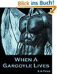 When a Gargoyle Lives (Gargoyles Book...