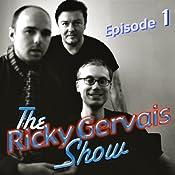 Ricky Gervais Show: Season 2, Episode 1 | [Ricky Gervais, Steve Merchant, Karl Pilkington]
