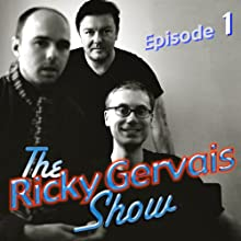 Ricky Gervais Show: Season 2, Episode 1  by Ricky Gervais, Steve Merchant, Karl Pilkington
