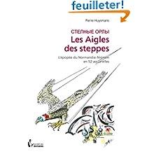 LES AIGLES DES STEPPES