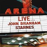 Live...John Branham Starnes
