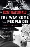The Way Some People Die (Vintage Crime/Black Lizard) (0307278980) by Macdonald, Ross