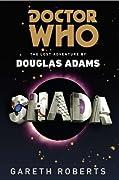 Doctor Who: Shada: The Lost Adventure by Douglas Adams by Douglas Adams, Gareth Roberts cover image