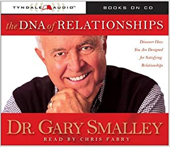 The DNA of Relationships (Smalley Franchise Products)