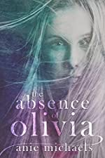 The Absence of Olivia (Love and Loss Book 1)