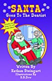 Santa Goes To The Dentist (Santa Series)
