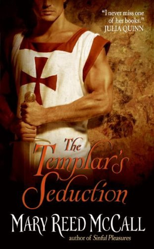 The Templar's Seduction (Templar Knights), MARY REED MCCALL