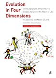 img - for Evolution in Four Dimensions: Genetic, Epigenetic, Behavioral, and Symbolic Variation in the History of Life (Life and Mind: Philosophical Issues in Biology and Psychology) book / textbook / text book