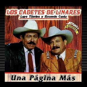 Lupe Tijera Y Rosendo Cantu - Una Pagina Mas - Amazon.com Music