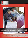 Introduction to Adobe Photoshop CS6 with ACA Certification AGI Creative Team