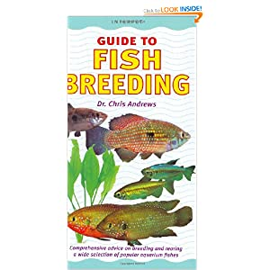 Guide to Fish Breeding (Interpet Guide To): Amazon.co.uk: Chris