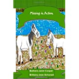 Missing In Action: A Sequel of Jadon and Gabe: The Not so Saintly Horses ~ Barbara Janet Cooper