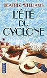 L'Été du cyclone par Williams