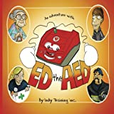 An Adventure with ED the AED (Volume 32)