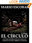 El C�rculo (Trilog�a Suspense 2� Part...