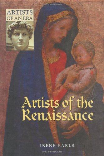 Artists of the Renaissance (Artists of an Era)