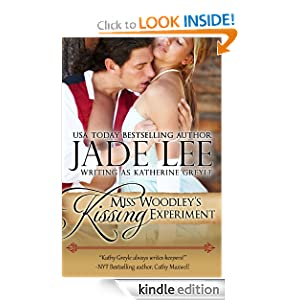 Miss Woodley's Kissing Experiment (A Lady's Lessons, Book 3) Jade Lee
