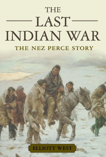The Last Indian War: The Nez Perce Story (Pivotal Moments...