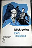 Pan Tadeusz, or the Last Foray in Lithuania (Everyman Paperbacks) (0460018426) by Mickiewicz, Adam