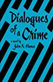 img - for Dialogues of a Crime book / textbook / text book