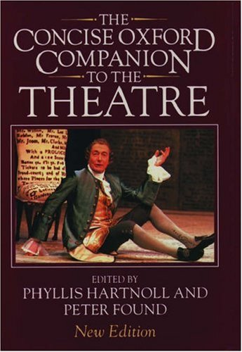 The Concise Oxford Companion to the Theatre