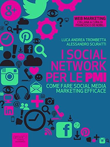 I social network per le PMI Come fare social media marketing efficace PDF
