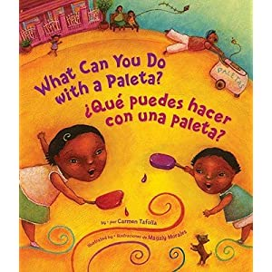 What Can You Do with a Paleta / ?Qu? Puedes Hacer Con Una Paleta?   [SPA-WHAT CAN YOU DO W/A PALETA] [Spanish Edition] [Hardcover]
