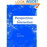 Perspectives on Interaction