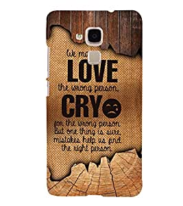 Love Wrong Person 3D Hard Polycarbonate Designer Back Case Cover for Huawei Honor 5C : Huawei Honor 7 Lite : Huawei GT3