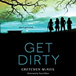 Get Dirty   Gretchen McNeil