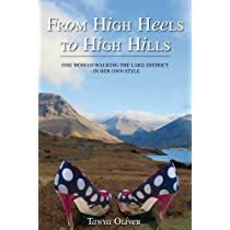 From High Heels to High Hills: One Woman Walking the Lake District - in Her Own Style Hardcover