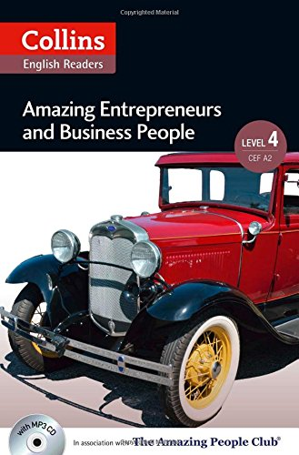 Amazing Entrepreneurs & Business People : B2 (Collins Amazing People ELT Readers)