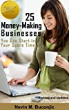 25 Money-Making Businesses You Can Start in Your Spare Time