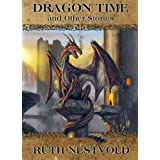 Dragon Time and Other Stories ~ Ruth Nestvold