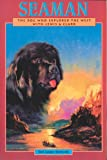img - for Seaman: The Dog Who Explored the West With Lewis and Clark (A Peachtree Junior Publication) book / textbook / text book