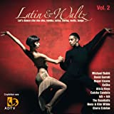 Latin & Waltz Vol. 2 - Let's Dance Cha Cha Cha, Rumba, Salsa, Swing, Walzer, Tango... [+Digital Booklet]