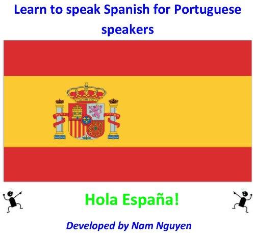 Nam Nguyen - Learn to speak Spanish for Portuguese speakers