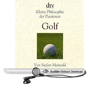 Golf. Kleine Philosophie der Passionen