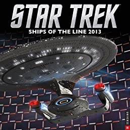 Star Trek 2013 Wall Calendar: Ships of the Line