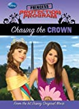img - for Chasing the Crown (Princess Protection Program) book / textbook / text book