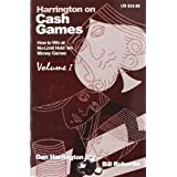 Harrington on Cash Games: v. 1: How to Win at No-limit Hold'em Money Gamesby Dan Harrington