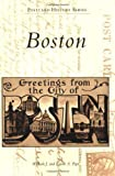 img - for Boston (Postcard History) by William J. Pepe (2009-06-24) book / textbook / text book