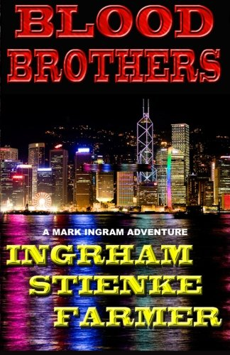 Blood Brothers (A Mark Ingram Adventure) (Volume 1)