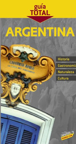 Argentina (Guia Total/ Complete Guide) (Spanish Edition)